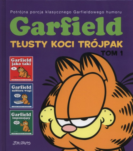 Garfield Tłusty koci trójpak Tom 1 - Jim Davis | okładka