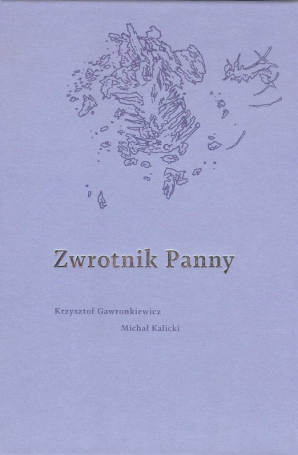 Zwrotnik Panny - Gawronkiewicz K., Kalicki M. | okładka