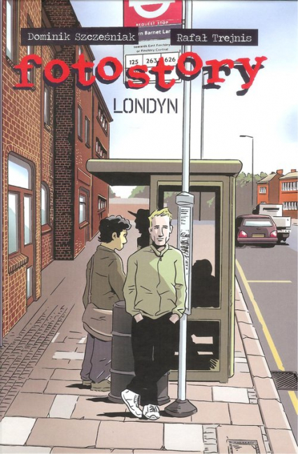 Fotostory Londyn - Szcześniak D., Trejnis R. | okładka