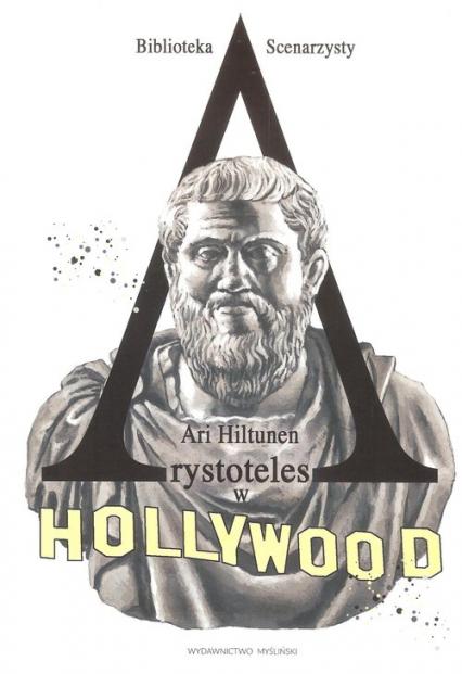 Arystoteles w Hollywood - Ari Hiltunen   okładka