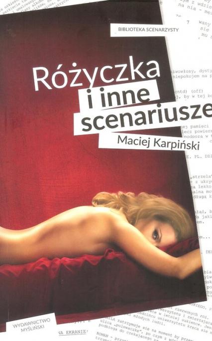 Różyczka i inne scenariusze - Maciej Karpiński | okładka