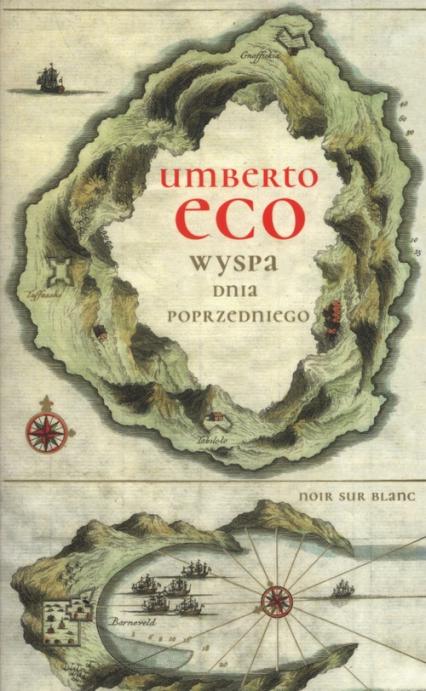 Wyspa dnia poprzedniego - Umberto Eco | okładka