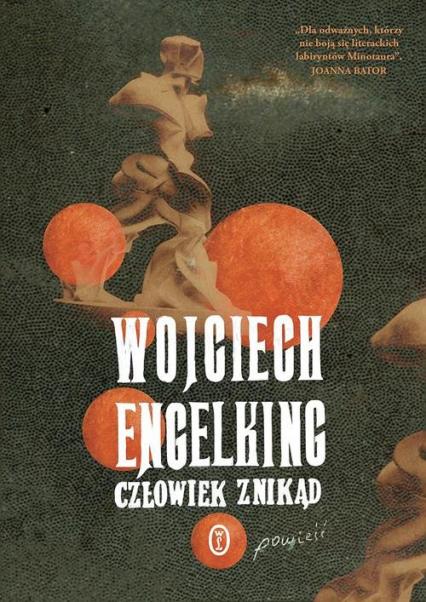 Człowiek znikąd - Wojciech Engelking | okładka