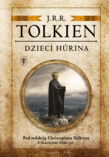 Dzieci Hurina Pod redakcją Christophera Tolkiena - J.R.R. Tolkien | okładka