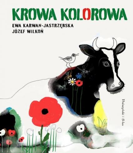Krowa kolorowa - Ewa Karwan-Jastrzębska | okładka