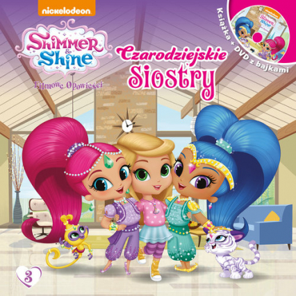 Shimmer & Shine Filmowe Opowieści. Czarodziejskie siostry -  | okładka
