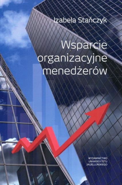 Wsparcie organizacyjne menedżerów - Izabela Stańczyk | okładka