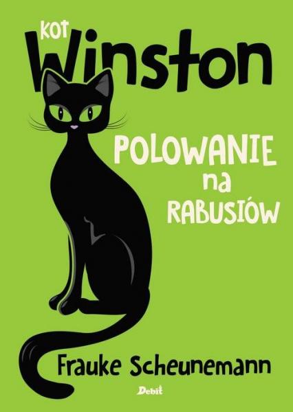 Kot Winston Polowanie na rabusiów - Frauke Scheunemann | okładka