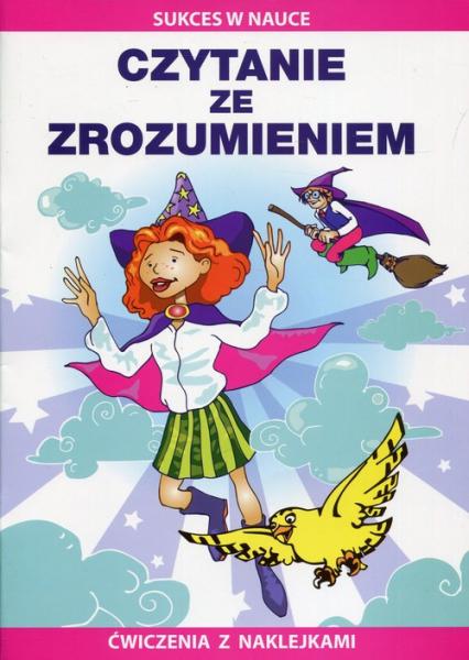 Czytanie ze zrozumieniem Ćwiczenia z naklejkami - Beata Guzowska | okładka