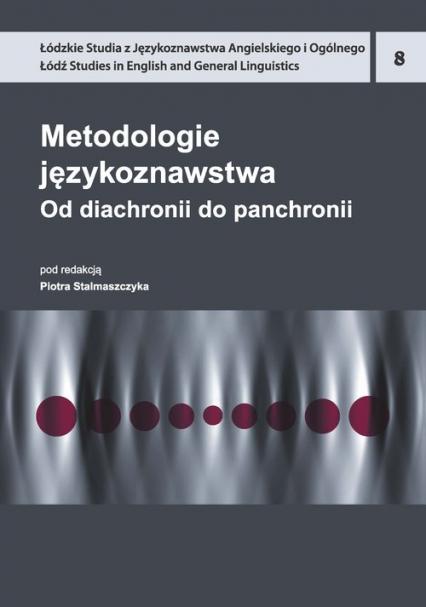 Metodologie językoznawstwa 8 Od diachronii do panchronii -  | okładka