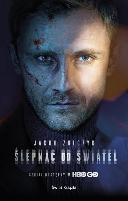 Ślepnąc od świateł Wydanie serialowe - Jakub Żulczyk | okładka
