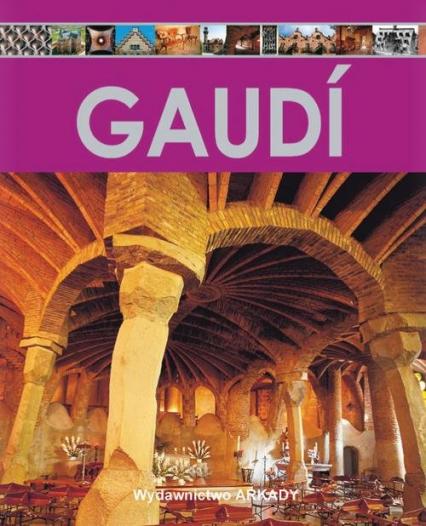 Encyklopedia sztuki Gaudi - Estévez Alberto T. | okładka