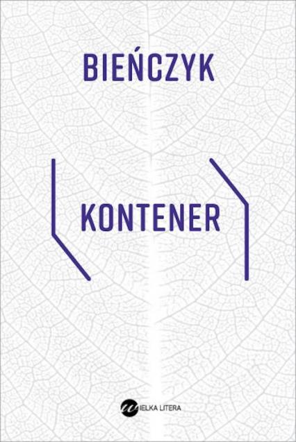 Kontener - Marek Bieńczyk | okładka
