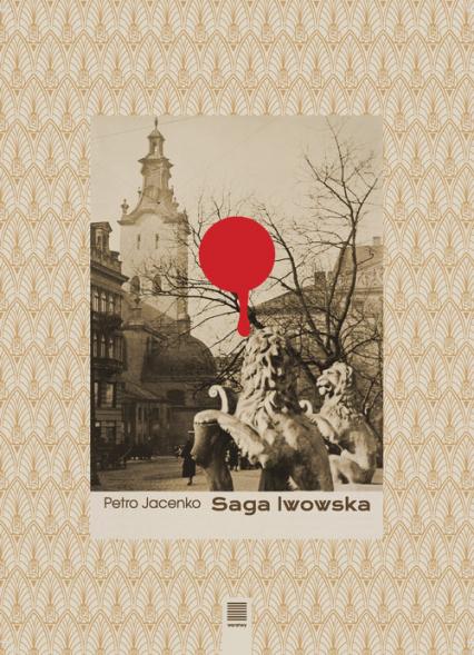 Saga lwowska - Petro Jacenko | okładka