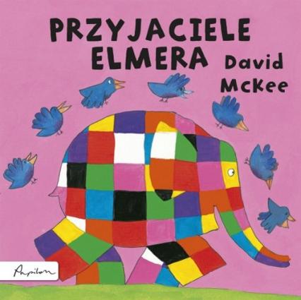 Przyjaciele Elmera - David McKee | okładka