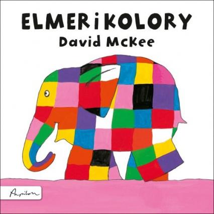 Elmer i kolory - David McKee | okładka
