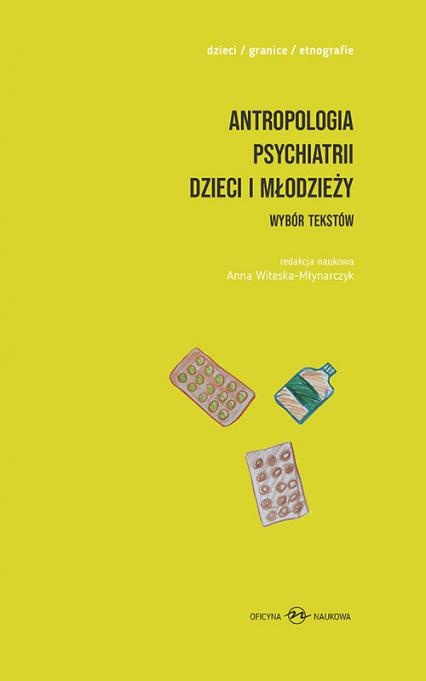 Antropologia psychiatrii dzieci i młodzieży. Wybór tekstów -  | okładka