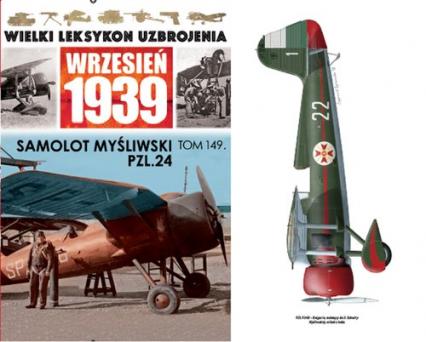 Wielki Leksykon Uzbrojenia Wrzesień 1939 Tom 149 Samolot myśliwski PZL.24 -  | okładka
