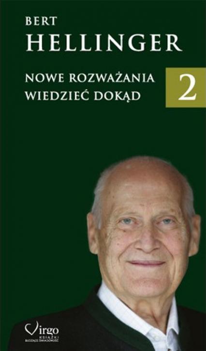 Nowe Rozważania 2 Wiedzieć dokąd - Bert Hellinger | okładka