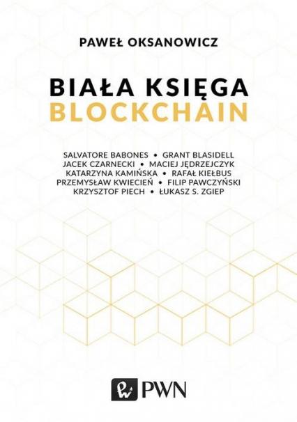 Biała Księga Blockchain - Paweł Oksanowicz   okładka