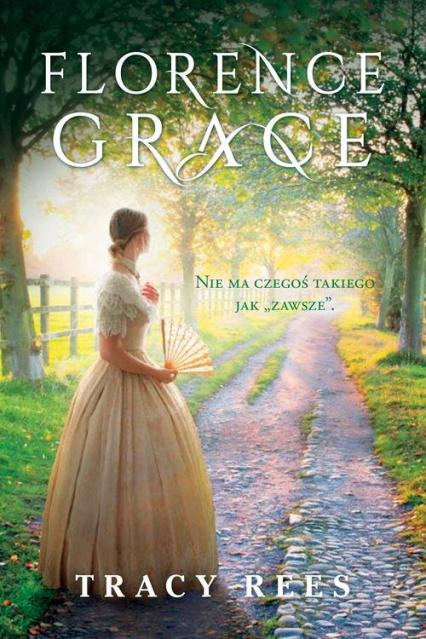 Florence Grace - Tracy Rees | okładka