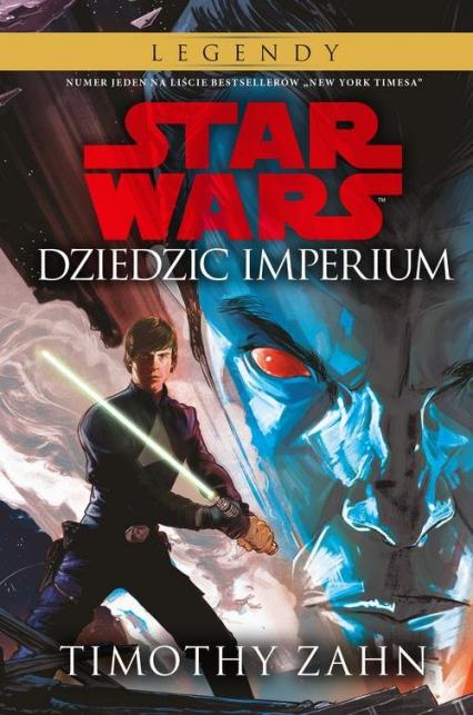 Star Wars Thrawn Dziedzic Imperium Tom 1 - Timothy Zahn | okładka