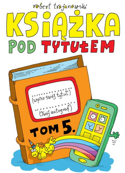 Książka pod tytułem Tom 5 - Robert Trojanowski | okładka