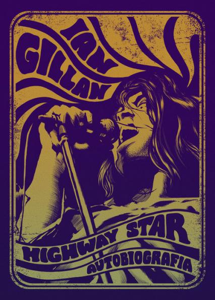 Ian Gillan Highway Star Autobiografia - Gillan Ian, Cohen David   okładka