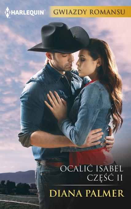 Ocalić Isabel Część 2 - Diana Palmer   okładka