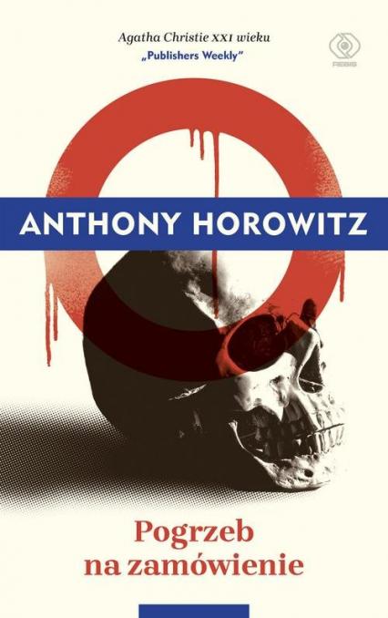Pogrzeb na zamówienie - Anthony Horowitz | okładka