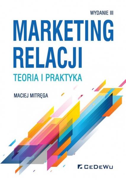 Marketing relacji teoria i praktyka - Maciej Mitręga | okładka