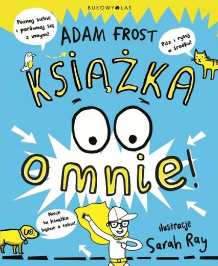 Książka o mnie - Adam Frost | okładka