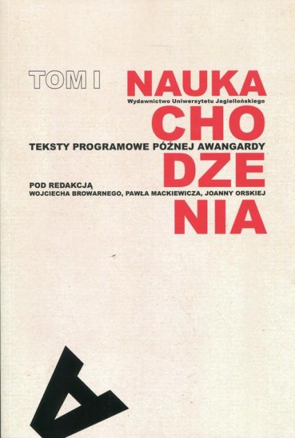 Nauka chodzenia Tom 1 Teksty programowe późnej awangardy -  | okładka