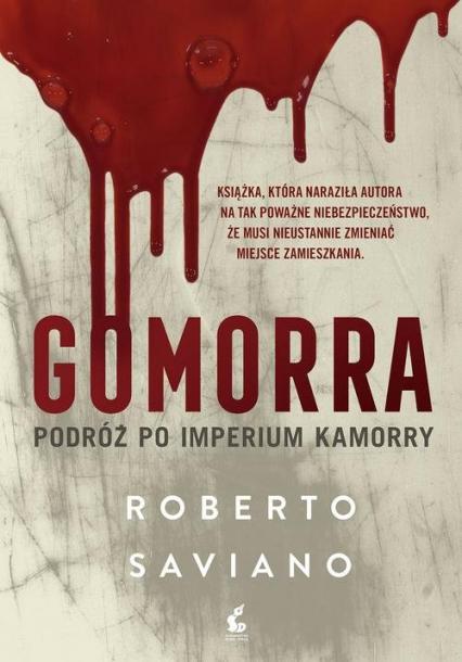 Gomorra Podróż po imperium kamorry - Roberto Saviano | okładka