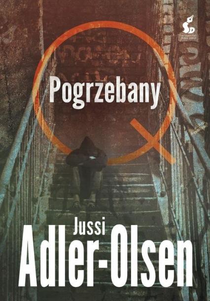 Pogrzebany Departament Q. 5. - Jussi Adler-Olsen | okładka