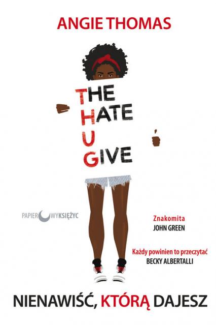 Nienawiść, którą dajesz - Angie Thomas   okładka