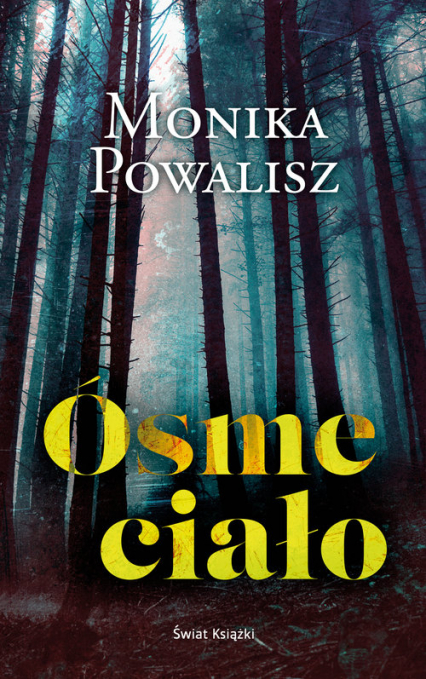Ósme ciało - Monika Powalisz | okładka