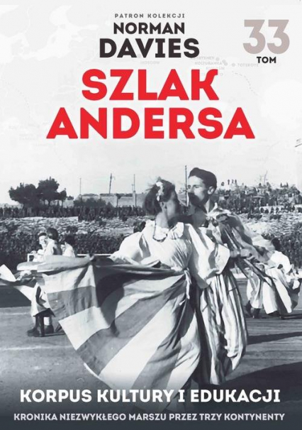 Szlak Andersa 33 Korpus kultury i edukacji - Maciej Rosalak | okładka