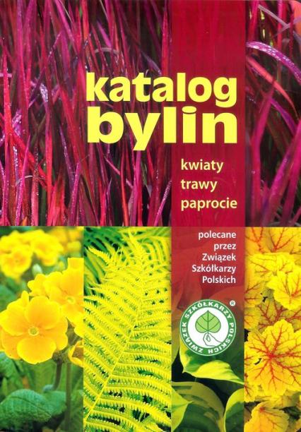 Katalog bylin Kwiaty trawy paprocie -  | okładka