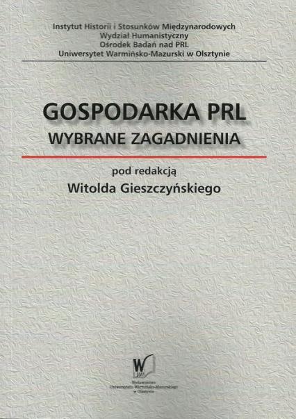 Gospodarka PRL Wybrane zagadnienia -  | okładka