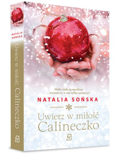 Uwierz w miłość, Calineczko - Natalia Sońska | okładka