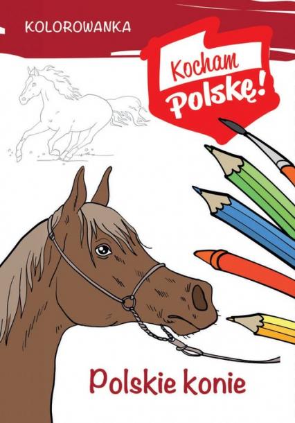 Kolorowanka Polskie konie - Krzysztof Kiełbasiński | okładka