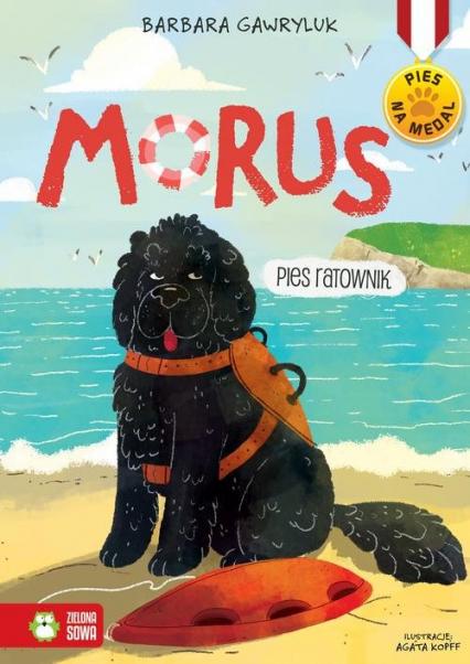 Morus Pies ratownik - Barbara Gawryluk | okładka