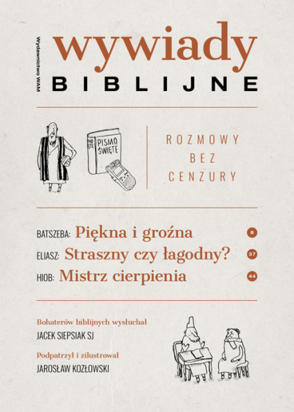 Wywiady biblijne Rozmowy bez cenzury - Jacek Siepsiak | okładka