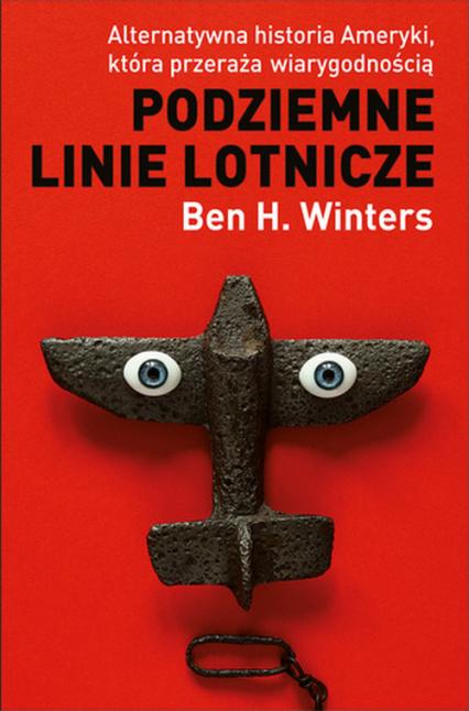 Podziemne linie lotnicze - Winters Ben H. | okładka