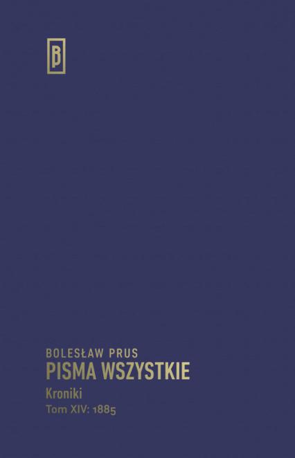 Kroniki Tom XIV (1885) - Bolesław Prus | okładka