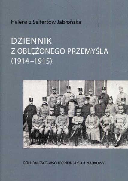 Dziennik z oblężonego Przemyśla 1914-1915 -  | okładka