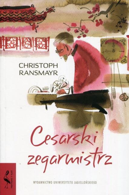 Cesarski zegarmistrz - Christoph Ransmayr | okładka