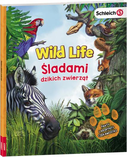 Schleich Wild Life Śladami Dzikich Zwierząt -    okładka