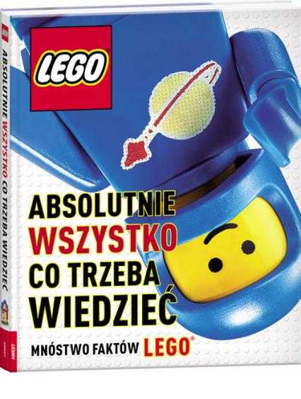 Lego Absolutnie wszystko co trzeba wiedzieć -  | okładka